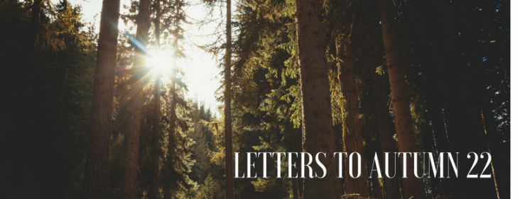 Letters to Autumn 22