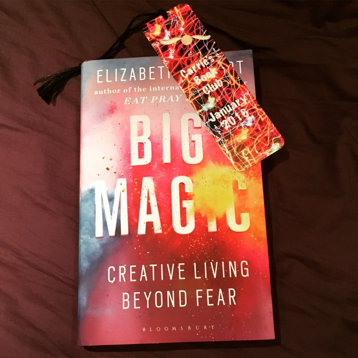 Big Magic, Creative Living Beyond Fear, Book 8, 2016 Reading Challenge