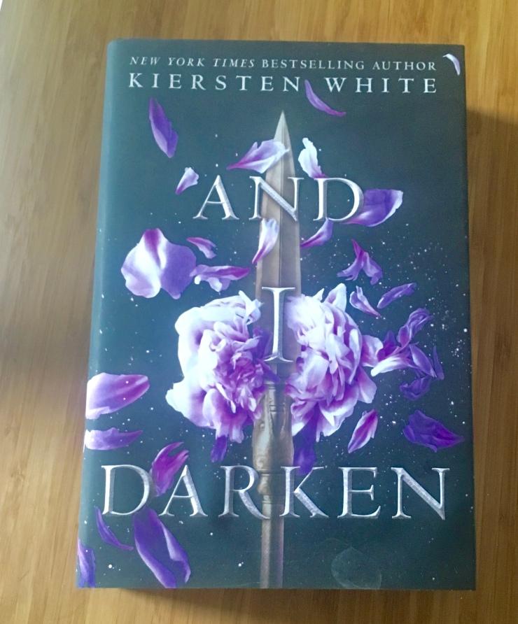 2017 Reading Challenge, Book 4, And I Darken
