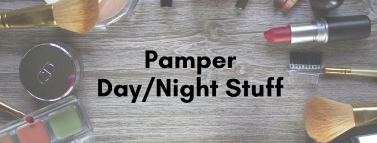 Pamper Day/Night Stuff