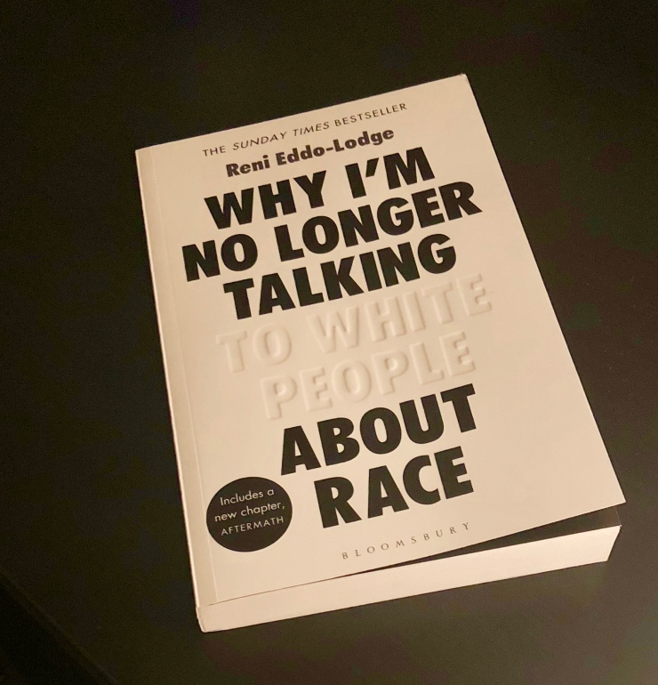 Bonus Book Review - Why I'm No Longer Talking to White People About Race